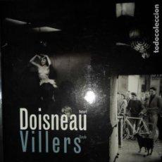 Libros de segunda mano: TOUS LES JOURS DIMANCHE, ROBERT DOISNEAU, CLAUDE VILLERS, ED. HORS COLLECTION, EN FRANCÉS. Lote 135554938