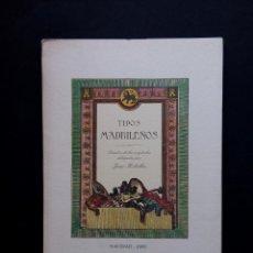 Libros de segunda mano: TIPO DE TRAJES MADRILEÑOS,DIBUJOS JOSÉ RIBELLES.. Lote 135682391