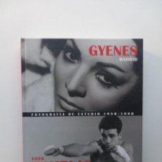 Libros de segunda mano: GYENES, MADRID - FOTO RAMBLAS, BARCELONA - FOTOGRAFÍA DE ESTUDIO 1950-1990 (2008). Lote 135949534