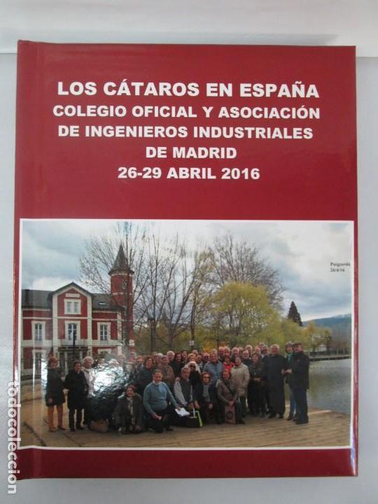 Libros de segunda mano: LOS CATAROS EN ESPAÑA. ALBUM. COLEGIO OFICIAL Y ASOCIACION DE INGENIEROS INDUSTRIALES DE MADRID - Foto 2 - 136460182