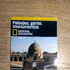 Libros de segunda mano: PAISAJES, GENTE, MONUMENTOS. GUÍA PRÁCTICA DE FOTOGRAFIA DE NATIONAL GEOGRAPHIC.. Lote 136473686