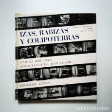 Libros de segunda mano: IZAS, RABIZAS Y COLIPOTERRAS, PRIMERA EDICIÓN 1964 , JOAN COLOM, CELA. Lote 136494534