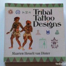 Livres d'occasion: TRIBAL TATTOO DESIGNS (SHAMBHALA PUBNS) TATUAJE ABORIGEN. Lote 136503122