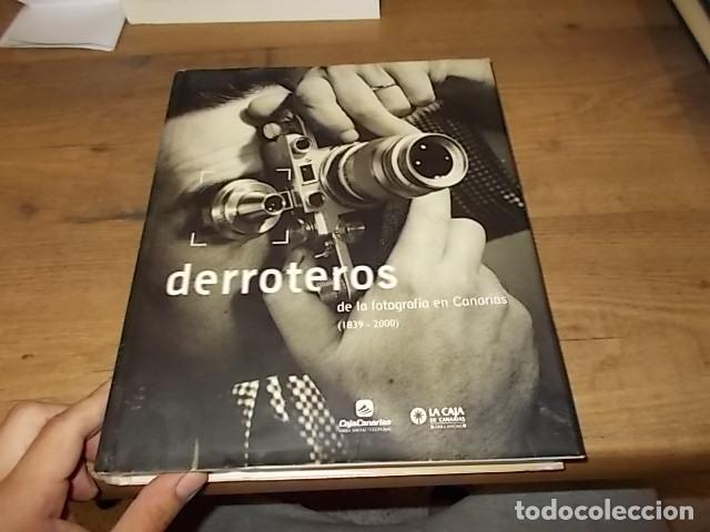 Libros de segunda mano: DERROTEROS DE LA FOTOGRAFÍA EN CANARIAS ( 1839 - 2000 ). CARMELO VEGA DE LA ROSA. 2002. VER FOTOS. - Foto 2 - 137515678