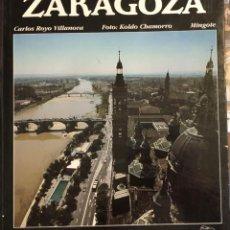 Libros de segunda mano: ZARAGOZA - LUNWERG EDITORES -. Lote 137654274