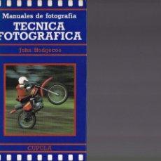Libros de segunda mano: TECNICA FOTOGRAFICA - JOHN HEDGECOE - CÚPULA EDITORIAL 1989 / ILUSTRADO. Lote 137796558