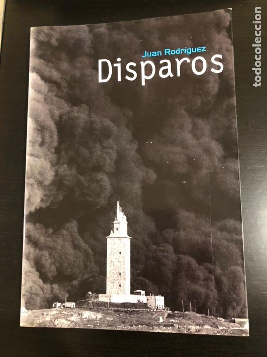 DISPAROS. LIBRO DE FOTOS DE JUAN RODRÍGUEZ (Libros de Segunda Mano - Bellas artes, ocio y coleccionismo - Diseño y Fotografía)