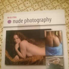 Libros de segunda mano: DIGITAL NUDE PHOTOGRAPHY - LIBRO EN INGLES --REFM3E3. Lote 138947506