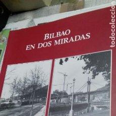 Libri di seconda mano: BILBAO EN DOS MIRADAS. VARIAS FOTOS. Lote 138971546