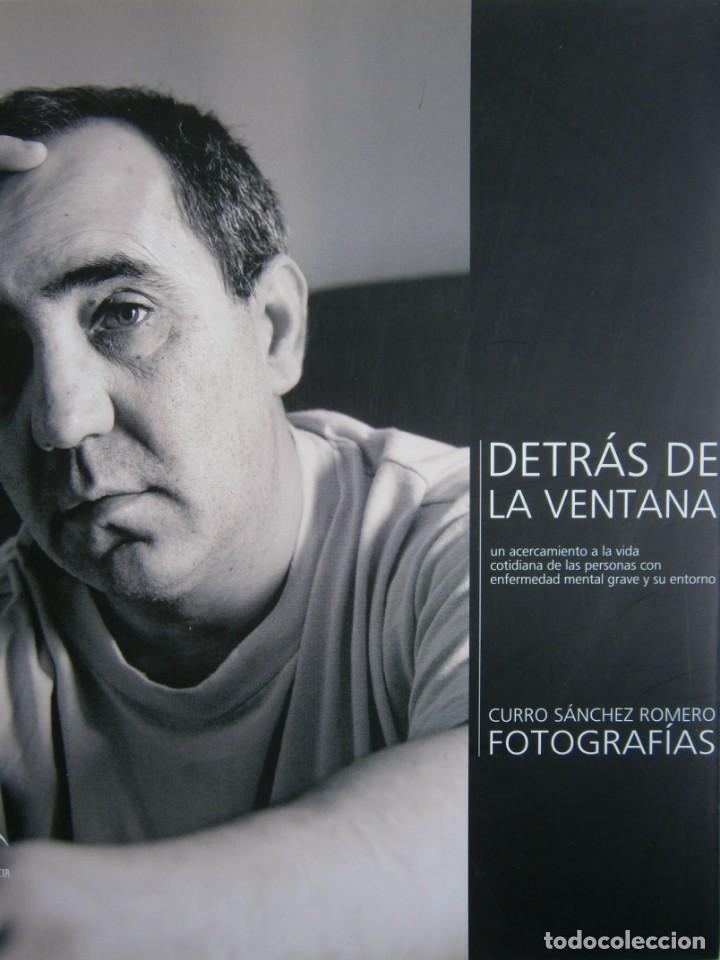 DETRAS DE LA VENTANA CURRO SANCHEZ ROMERO FOTOGRAFIAS 2008 (Libros de Segunda Mano - Bellas artes, ocio y coleccionismo - Diseño y Fotografía)