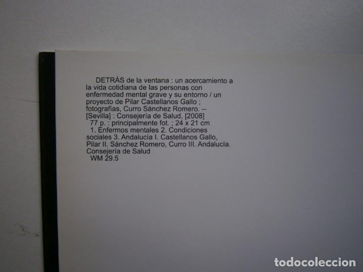 Libros de segunda mano: DETRAS DE LA VENTANA CURRO SANCHEZ ROMERO FOTOGRAFIAS 2008 - Foto 5 - 139235698