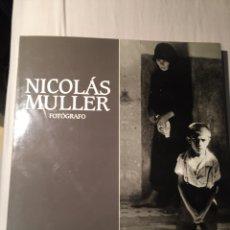 Libros de segunda mano: NICOLÁS MULLER FOTÓGRAFO- LUNWERG. Lote 139360178