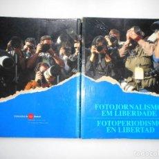 Libros de segunda mano: FOTOJORNALISMO EM LIBERDADE. FOTOJORNALISMO EN LIBERTAD Y90900. Lote 139407930