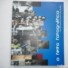 Libros de segunda mano: O FEITO FOTOGRÁFICO Y90901. Lote 139408054