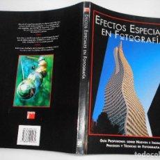 Libros de segunda mano: DAVID DAYE EFECTOS ESPECIALES EN FOTOGRAFÍA Y90931. Lote 139413170