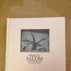 Libros de segunda mano: MIQUEL SALOM. ICTUM OLIM. Lote 139627549