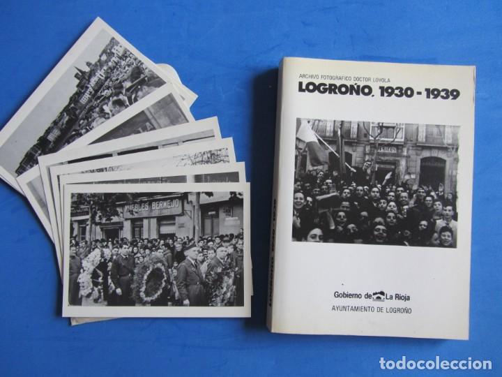 LOGROÑO 1930-1939 ARCHIVO FOTOGRAFICO DOCTOR LOYOLA. + SOBRE CON 8 POSTALES. AYUNT. LOGROÑO 1986 (Libros de Segunda Mano - Bellas artes, ocio y coleccionismo - Diseño y Fotografía)