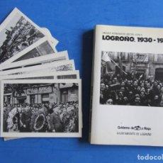 Libros de segunda mano: LOGROÑO 1930-1939 ARCHIVO FOTOGRAFICO DOCTOR LOYOLA. + SOBRE CON 8 POSTALES. AYUNT. LOGROÑO 1986. Lote 139642810