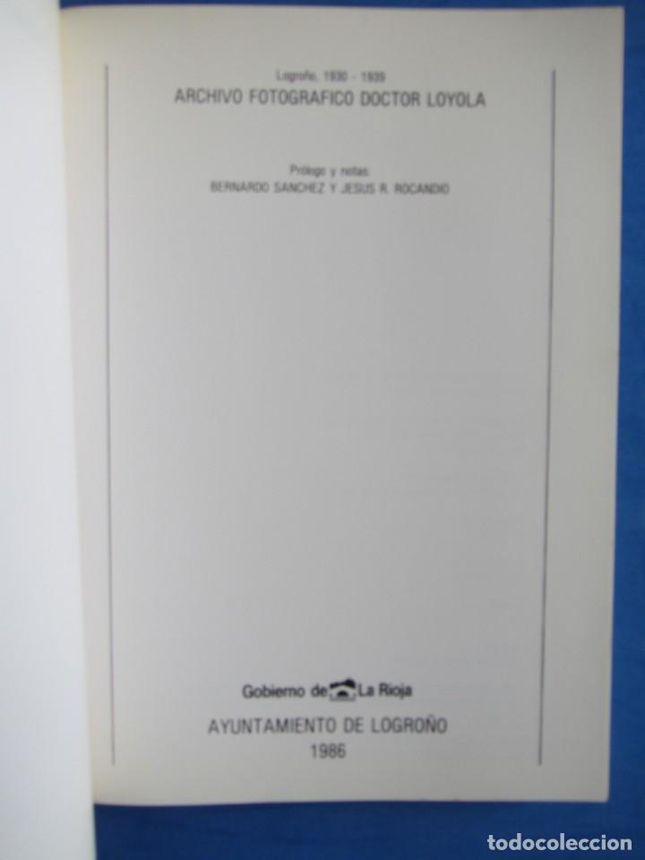 Libros de segunda mano: Logroño 1930-1939 Archivo fotografico Doctor Loyola. + Sobre con 8 postales. Ayunt. Logroño 1986 - Foto 5 - 139642810