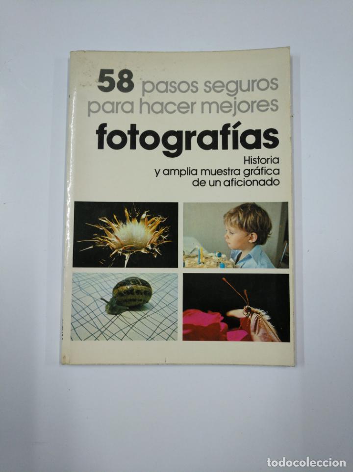 58 PASOS SEGUROS PARA HACER MEJORES FOTOGRAFÍAS. - FRANCISCO SORIANO BAUTISTA. TDK65 (Libros de Segunda Mano - Bellas artes, ocio y coleccionismo - Diseño y Fotografía)