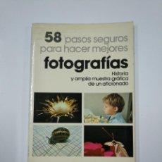 Libros de segunda mano: 58 PASOS SEGUROS PARA HACER MEJORES FOTOGRAFÍAS. - FRANCISCO SORIANO BAUTISTA. TDK65. Lote 139893334