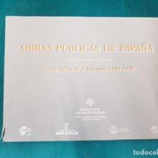 Libros de segunda mano: OBRAS PÚBLICAS DE ESPAÑA. FOTOGRAFÍAS DE J. LAURENT 1858-1870 (UNIV. CASTILLA-LA MANCHA, +200 FOTOS). Lote 140100510