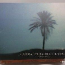 Libros de segunda mano: MANUEL FALCES - ALMERIA...UN LUGAR EN EL TIEMPO . Lote 140880322