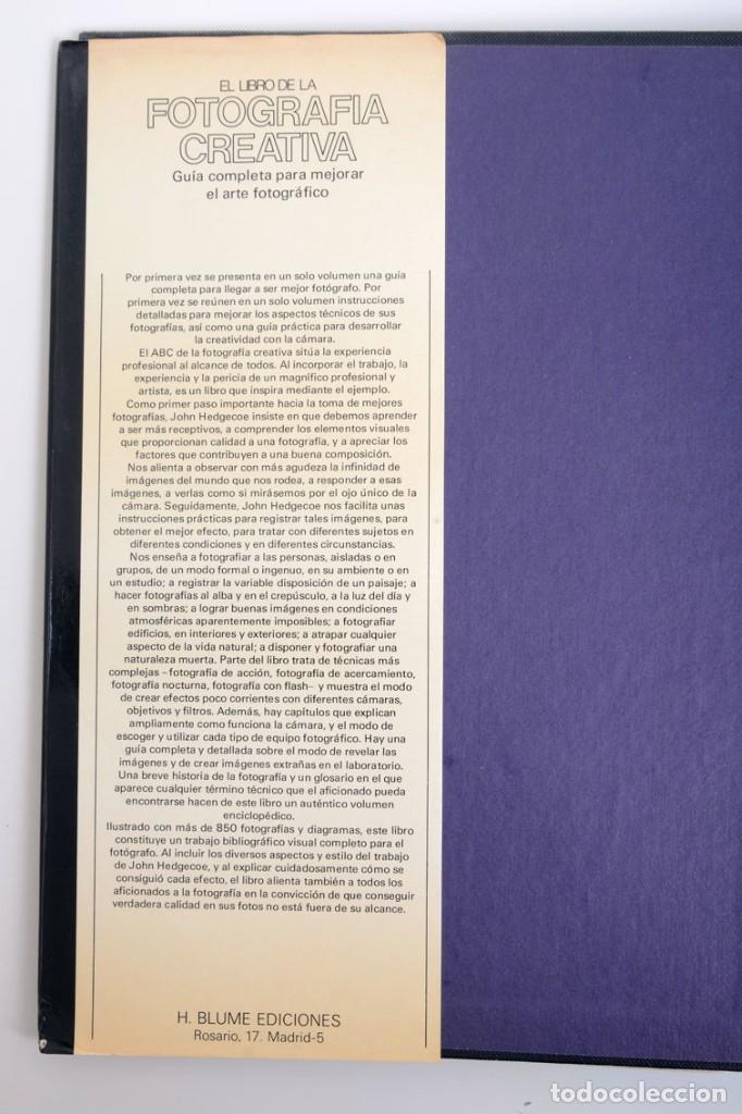 Libros de segunda mano: John Hedgecoe, El libro de la Fotografía creativa, H. Blume ediciones - Foto 3 - 141134846