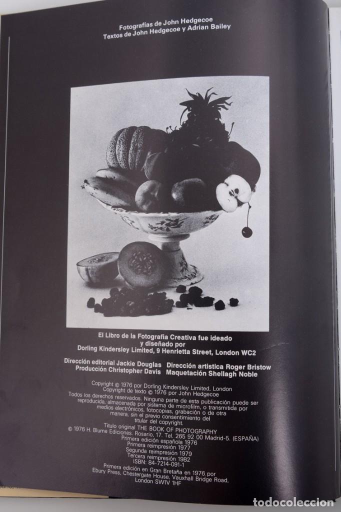Libros de segunda mano: John Hedgecoe, El libro de la Fotografía creativa, H. Blume ediciones - Foto 4 - 141134846