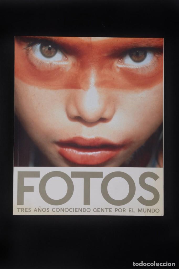 FOTOS. TRES AÑOS CONOCIENDO GENTE POR EL MUNDO, VOL 1 PLANETA HUMANO (Libros de Segunda Mano - Bellas artes, ocio y coleccionismo - Diseño y Fotografía)