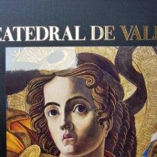Libros de segunda mano: LA CATEDRAL DE VALENCIA. Lote 141238765