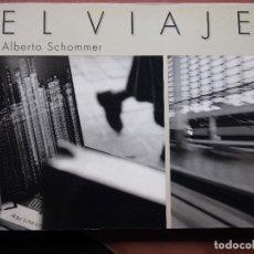 Libros de segunda mano: ALBERTO SCHOMMER - EL VIAJE - FOTOGRAFÍA - MADRID. Lote 141291074