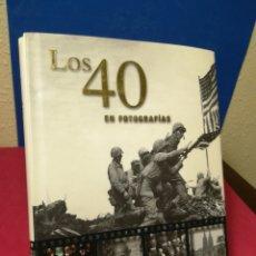 Libros de segunda mano: LOS CUARENTA 40 EN FOTOGRAFÍAS - JAMES LESCOTT - PARRAGÓN, 2008. Lote 141747618