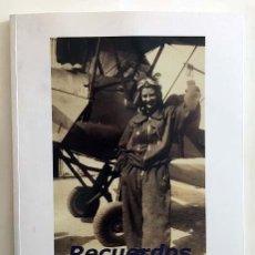 Libros de segunda mano: RECUERDOS. FOTOGRAFÍAS. IBERIA. (CON AUTÓGRAFO DE LA AUTORA, MARI JOSÉ UGARTE) . Lote 142413218