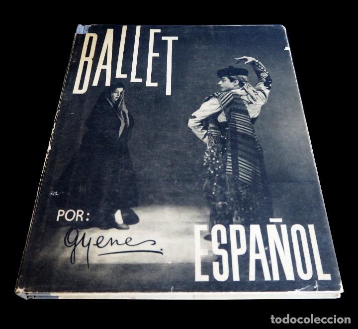 Libros de segunda mano: BALLET ESPAÑOL. FOTOGRAFÍAS DE JUAN GYENES. Con dedicatoria del fotografo. 1953 - Foto 3 - 142893934