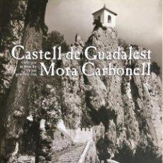 Libros de segunda mano: CASTELL DE GUADALEST VISTO POR MORA CARBONELL. ENGLISH & GERMAN & FRENCH TEXT.. Lote 143145582
