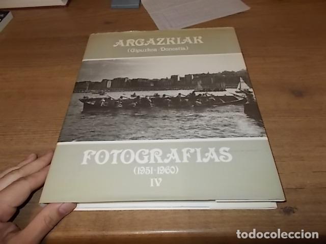 Libros de segunda mano: ARGAZKIAK ( GIPUZKOA-DONOSTIA). FOTOGRAFÍAS (1951-1960).TOMO IV. CAJA DE AHORROS MUNICIPAL. 1989. - Foto 2 - 143397718