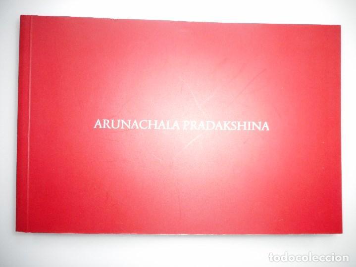 ARUNACHALA PRADAKSHINA Y91511 (Libros de Segunda Mano - Bellas artes, ocio y coleccionismo - Diseño y Fotografía)