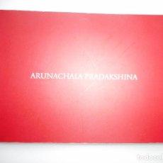 Libros de segunda mano: ARUNACHALA PRADAKSHINA Y91511. Lote 144099110