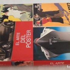Libros de segunda mano: EL ARTE DEL POSTER - LISMA EDICIONES - ALASTAIR CAMPBELL - . Lote 144259422