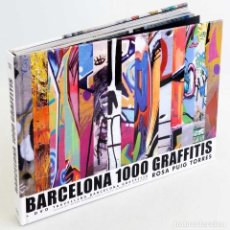 Libros de segunda mano: BARCELONA 1000 GRAFFITIS. ROSA PUIG 2005. Lote 145007702