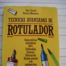 Libros de segunda mano: TECNICAS AVANZADAS DE ROTULADOR / ED. HEMANN BLUME. Lote 145502362