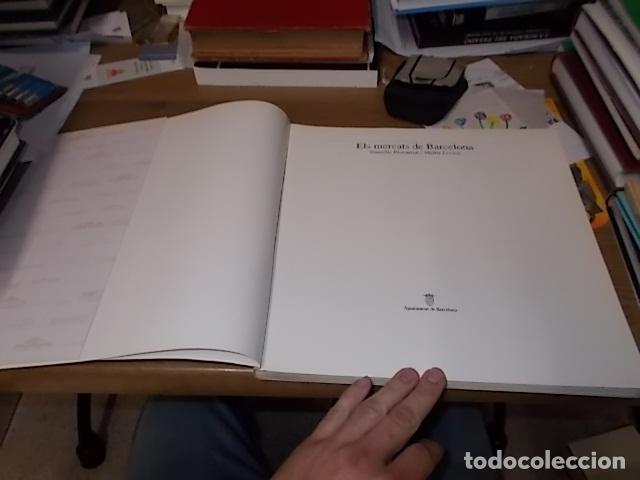 Libros de segunda mano: ELS MERCATS DE BARCELONA. TEXT DANIELLE PROVANSAL. FOTOGRAFIA MELBA LEVICK. 1ª EDICIÓ 1992. - Foto 3 - 145770662