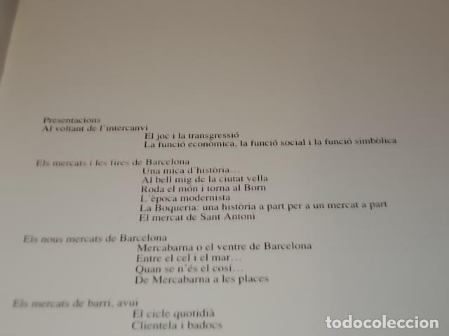 Libros de segunda mano: ELS MERCATS DE BARCELONA. TEXT DANIELLE PROVANSAL. FOTOGRAFIA MELBA LEVICK. 1ª EDICIÓ 1992. - Foto 4 - 145770662