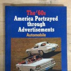 Libros de segunda mano: THE '60 AMÉRICA PORTRAYED THROUGH ADVERTISEMENT. Lote 146122086