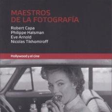 Livres d'occasion: MAESTROS DE LA FOTOGRAFIA. HOLLYWOOD Y EL CINE. ROBERT CAPA, HALSMAN, EVE ARNOLD, TIKHOMIROFF. Lote 146443994