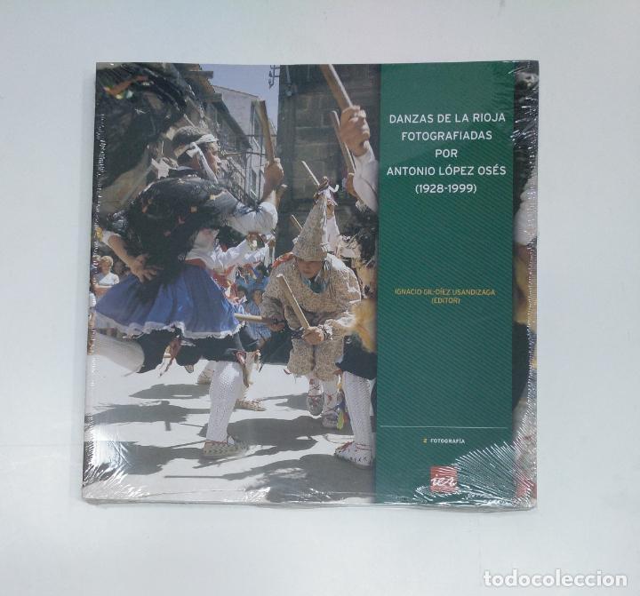 DANZAS DE LA RIOJA FOTOGRAFIADAS POR ANTONIO LOPEZ OSES. IGNACIO GIL-DIEZ USANDIZAGA. TDK357IER (Libros de Segunda Mano - Bellas artes, ocio y coleccionismo - Diseño y Fotografía)
