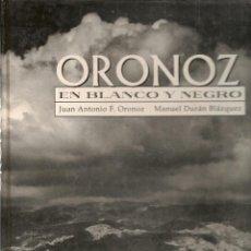 Libros de segunda mano: ORONOZ. EN BLANCO Y NEGRO, 1950 - 1965. ESPASA. (ST/B106). Lote 146638270