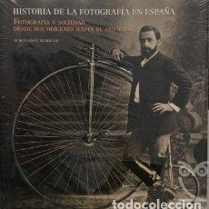 Libros de segunda mano: HISTORIA DE LA FOTOGRAFÍA EN ESPAÑA - PUBLIO LÓPEZ MONDEJAR. Lote 147505698