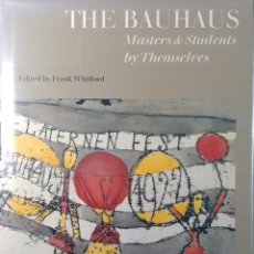 Libros de segunda mano: THE BAUHAUS : MASTERS & STUDENTS BY THEMSELVES / FRANK WHITFORD. 1ST PUBL. CONRAD OCTOPUS, 1992. . Lote 147547178